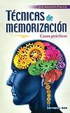 Técnicas de memorización: Casos prácticos