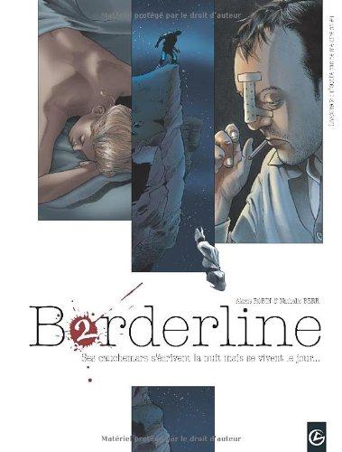 Borderline, Tome 2 : N'oublie pas de me dire adieu