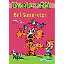 Boule et Bill, Tome 6 : Bill Superstar !