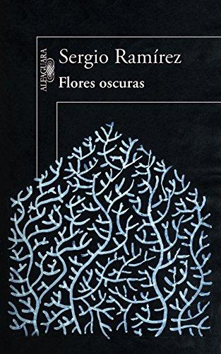 Flores oscuras de [Ramírez, Sergio]