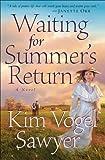 Waiting for Summer's Return (Heart of the Prairie Book #1) von Kim Vogel Sawyer
