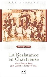 La Résistance en Chartreuse par Jean-Philippe Landru