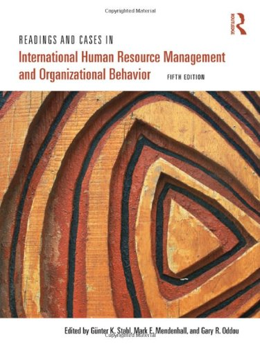 Readings and Cases in International Human Resource Management and Organizational Behavior