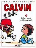 Calvin et Hobbes, tome 16 : Faites place à Hyperman ...