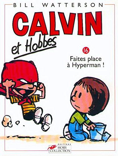 Calvin et Hobbes, tome 16 : Faites place à Hyperman !
