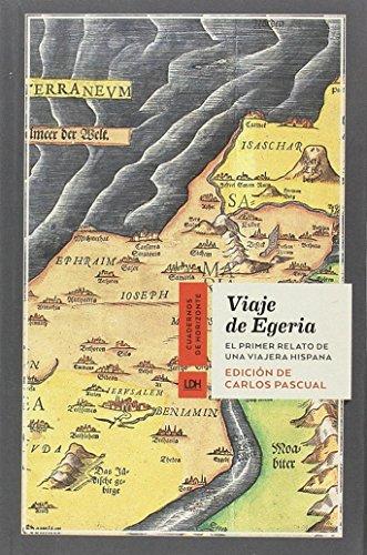 Viaje de Egeria (Cuadernos de Horizonte)