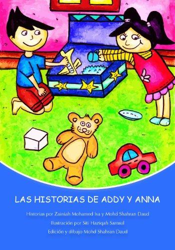 Las Historias de Addy y Anna por Zainiah Mohamed Isa