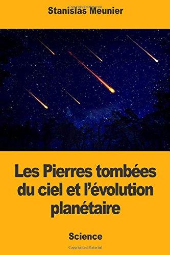 Les Pierres tombes du ciel et lvolution plantaire