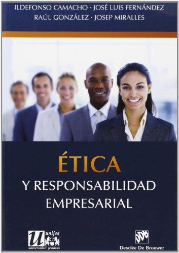 Ética y responsabilidad empresarial (Ética de las profesiones)