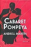 Cabaret Pompeya (Narrativa (alevosia))