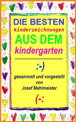 Die besten Kinderzeichnungen aus dem Kindergarten