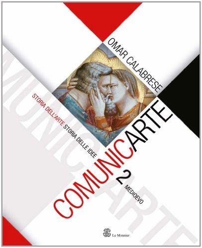 Comunicarte. Con espansione online. Per le Scuole superiori: 2