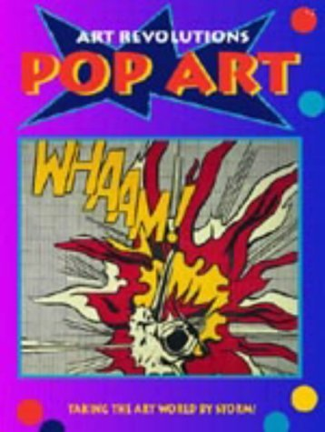 Pop Art (Art Revolutions) by Bolton, Linda (2003) Paperback
