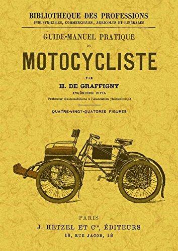 Guide-manuel pratique du motocycliste por H. de Graffigny