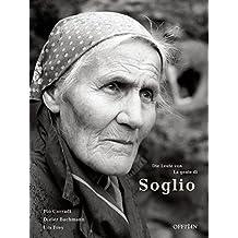 Die Leute von Soglio /La Gente di Soglio: Dt. /Ital.