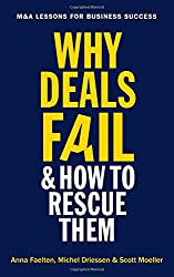 Why Deals Fail and How to Rescue Them: M&A lessons for business success