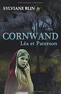 Cornwand : Léa et Paterson par Sylviane Blin
