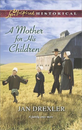 A Mother For His Children Love Inspired Historical