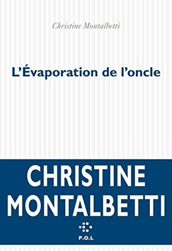 L'évaporation de l'oncle (FICTION) (French Edition)
