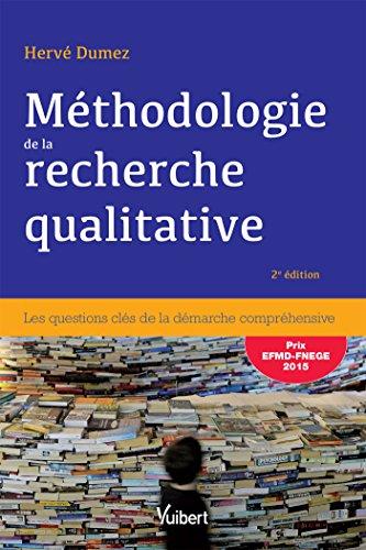 Mthodologie de la recherche qualitative: Les questions cls de la dmarche comprhensive