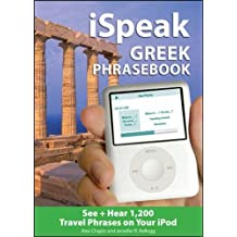 iSpeak Greek Phrasebook (MP3 Disc): See + Hear 1,200 Travel Phrases on Your IPod (iSpeak Audio Series)