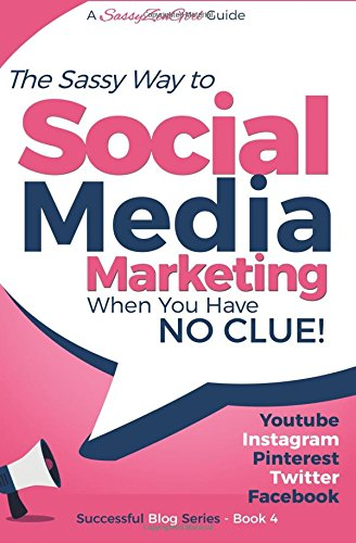 social-media-marketing-when-you-have-no-clue-youtube-instagram-pinterest-twitter-facebook