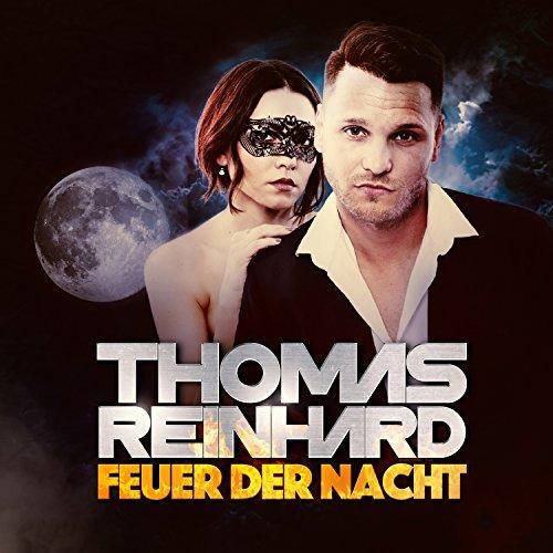 Thomas Reinhard - Feuer der Nacht