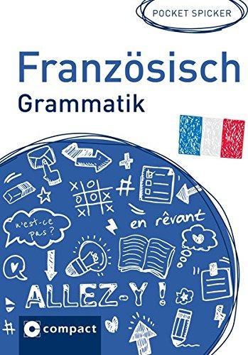 Französisch Grammatik (Pocket Spicker)