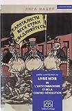 Petite contribution au livre noir de l'anticommunisme et de la contre-révolution