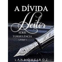 A DÍVIDA: Heitor (Série Turbulência Livro 1) (Portuguese Edition)