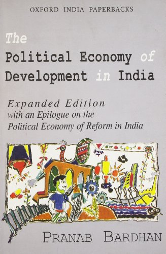 The Political Economy of Development in India: Expanded Edition