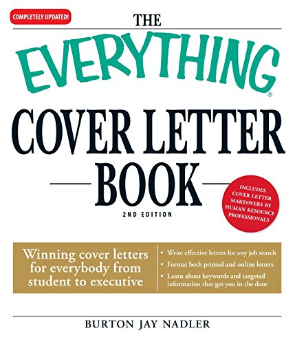 The Everything Cover Letter Book: Winning Cover Letters For ...