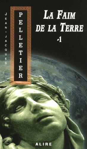 La Faim de la Terre - Tome 1 les Gestionnaires de l'Apocalypse