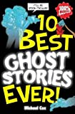 Ten Best Ghost Stories Ever (10 best)