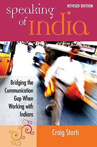 Speaking of India: Bridging the Communication Gap When Working with Indians (English Edition) (Business Brauch Card)