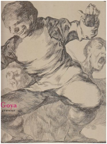 Goya : Graveur