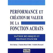 Performance et création de valeur de la Fonction Achats : Maîtrise des risques et pilotage financier