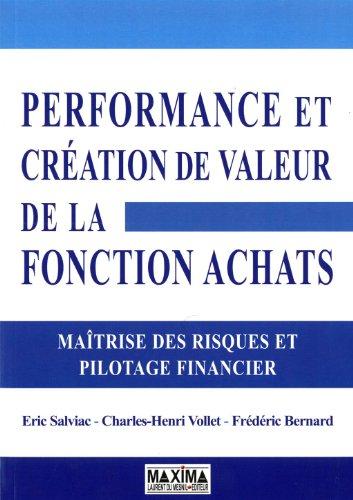 Performance et cration de valeur de la Fonction Achats : Matrise des risques et pilotage financier