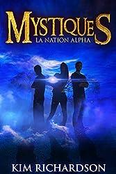 Mystiques,Tome 2 : La Nation Alpha
