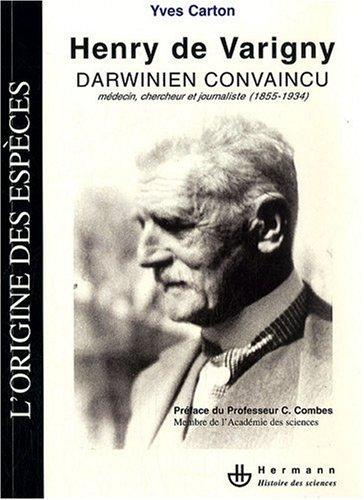 Henry de Varigny, darwinien convaincu : Mdecin, chercheur, journaliste (1855-1934)