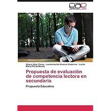 Propuesta de Evaluacion de Competencia Lectora En Secundaria