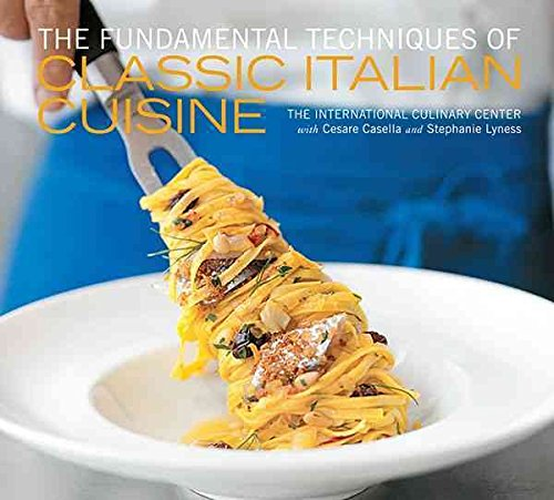 [The Fundamental Techniques of Classic Italian Cuisine] (By: Cesare Casella) [published: October, 2012]