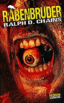 Cover: Chains, Ralph D  - Rabenbruder