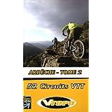 Ardèche : Tome 2, 52 circuits VTT