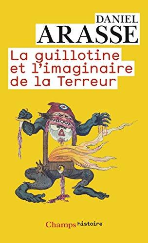 La guillotine et l'imaginaire de la Terreur
