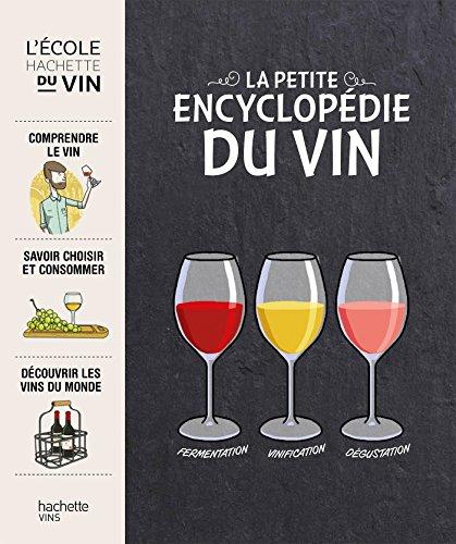 La petite encyclopédie Hachette des vins par Thierry Morvan
