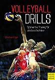 Volleyball Drills: Optimiertes Training für alle Basistechniken