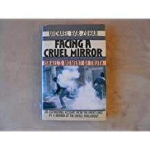 Facing a Cruel Mirror: Israel's Moment of Truth by Michael Bar-Zohar (1990-05-01)