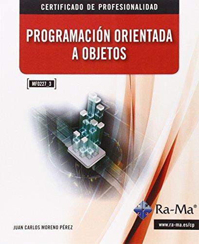 Programación orientada a objetos. MF0227_3: por Juan Carlos Moreno Perez
