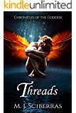 Threads (Chronicles of the Goddess Book 2)